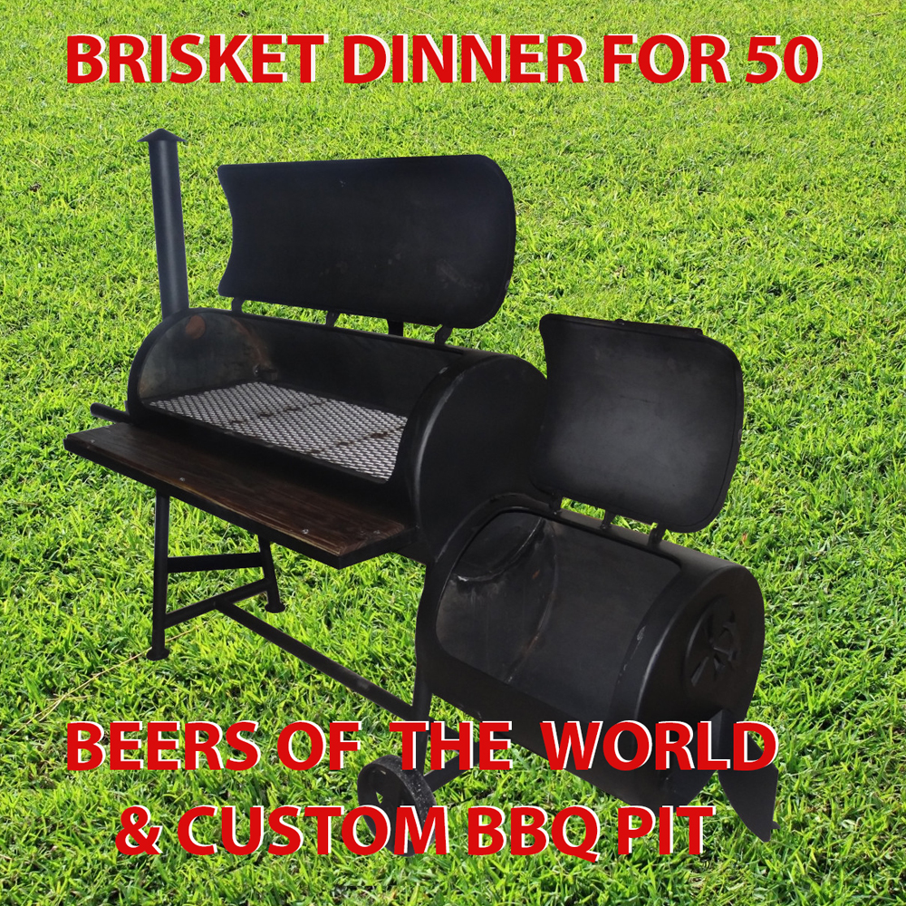 12. Brisket Dinner for 50, Beers of The World & Custom BBQ Pit
