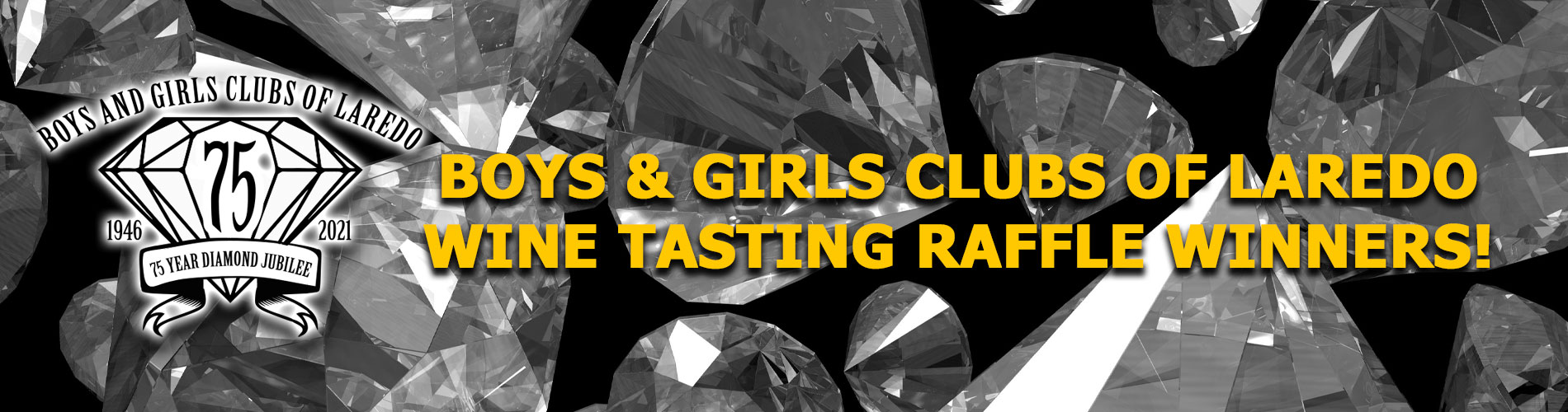 Boys & Girls Clubs of Laredo Wine Tasting Raffle Winners